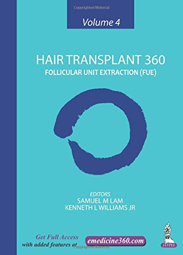 Hair Transplant 360 Vol-4 Follicular Unit Extraction (Fue)