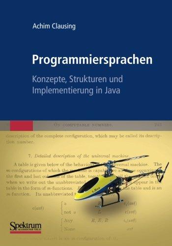 Programmiersprachen - Konzepte, Strukturen und Implementierung in Java (German Edition)