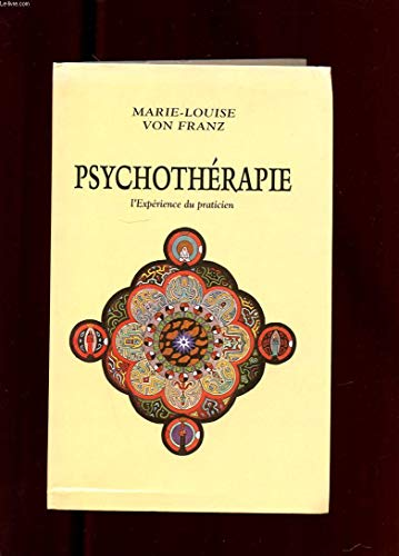 Psychothérapie : L'expérience du praticien