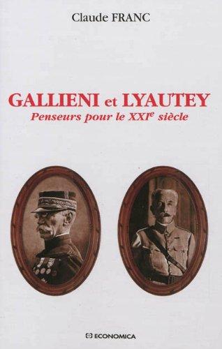 Gallieni et Lyautey - Penseurs pour le X...