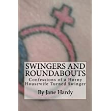 Swingers and Roundabouts