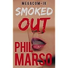 Smoked out (Polar live v.o english Book 1) (English Edition)