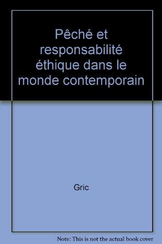 Pêché et responsabilité éthique dans le monde contemporain par Gric
