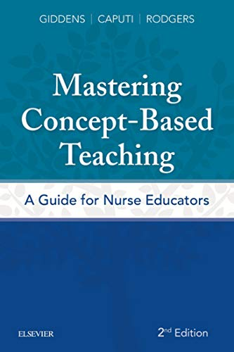 Mastering Concept-based Teaching E-book: A Guide For Nurse Educators por Jean Foret Giddens