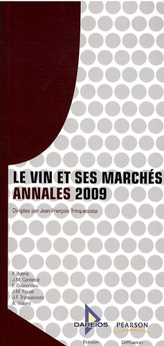 Le vin et ses Marchés Annales 2009
