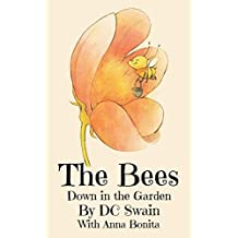 The Bees (Down in the Garden Book 1) (English Edition)