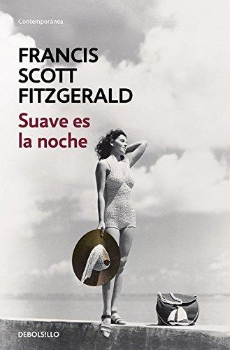 Suave es la noche (CONTEMPORANEA) por F. Scott Fitzgerald