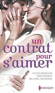 Un contrat pour s'aimer : Un bouleversant marché - Maîtresse d'un play-boy - Le désir sur contrat (Les