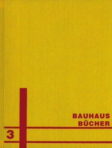 Bauhausbücher 3: Ein Versuchshaus des Bauhauses in Weimar