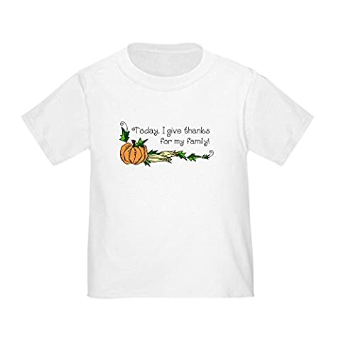 CafePress - Give Thanks for Family Toddler T-Shirt - Cute Toddler T-Shirt, 100% Cotton