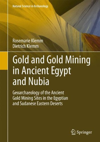 gold-and-gold-mining-in-ancient-egypt-and-nubia-geoarchaeology-of-the-ancient-gold-mining-sites-in-t