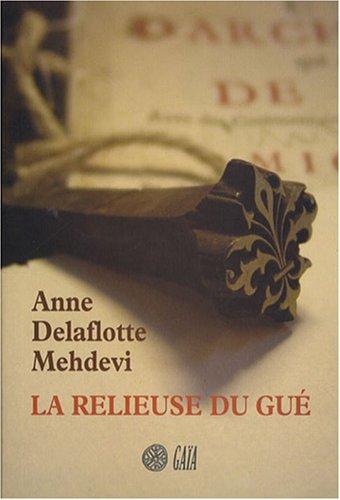 La Relieuse du gué (1) : La Relieuse du gué
