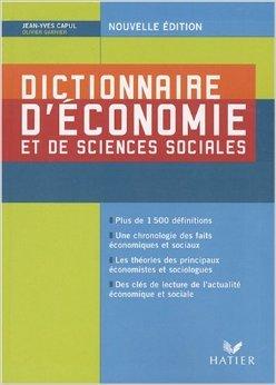 Dictionnaire d'économie et de sciences sociales (Anglais) de Jean-Yves Capul,Olivier Garnier ( 14 mars 2008 ) par Olivier Garnier Jean-Yves Capul