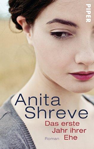 Buchseite und Rezensionen zu 'Das erste Jahr ihrer Ehe: Roman' von Anita Shreve