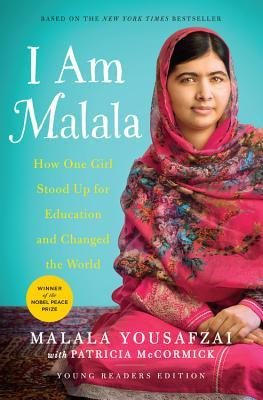 By Malala Yousafzai ; Patricia McCormick ( Author ) [ I Am Malala: The Girl Who Stood Up for Education and Changed the World (Young Readers) By Aug-2014 Hardcover
