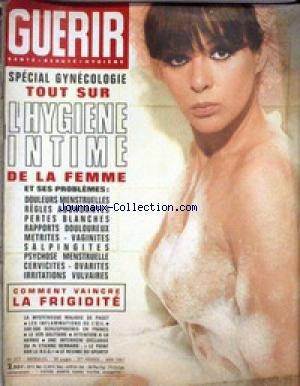 GUERIR [No 377] du 01/05/1967 - SPECIAL GYNECOLOGIE - COMMENT VAINCRE LA FRIGIDITE.