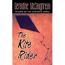 The Kite Rider by Geraldine McCaughrean (2003-09-23)
