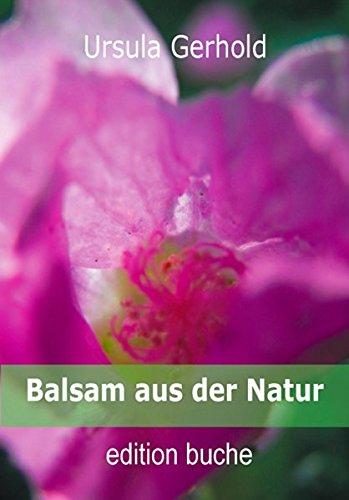 Kräuter-körper-balsam (Balsam aus der Natur: Ganzheitliche Pflege für Körper und Geist)