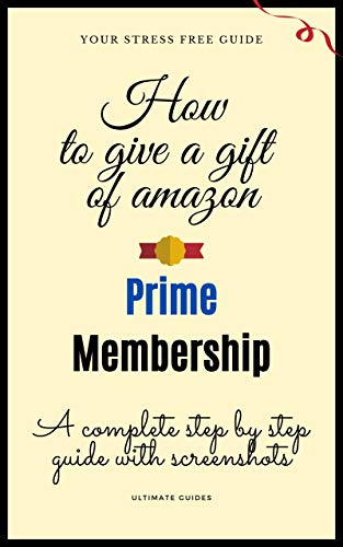 How To Gift Amazon Prime Memership: A Complete Step By Step ...