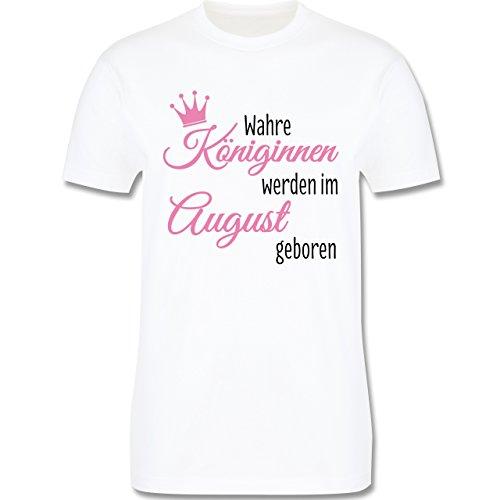 Geburtstag - Wahre Königinnen Werden IM August Geboren - Herren T-Shirt Rundhals Weiß
