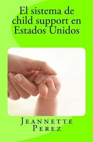 El sistema de child support en Estados Unidos.