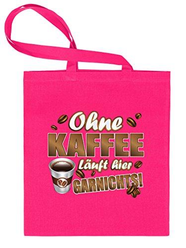 OHNE KAFFEE LÄUFT HIER GARNICHTS 4858 Stoffbeutel (Pink)