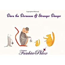 Dara The Dormouse  and Stranger Danger: Stranger Danger (1)