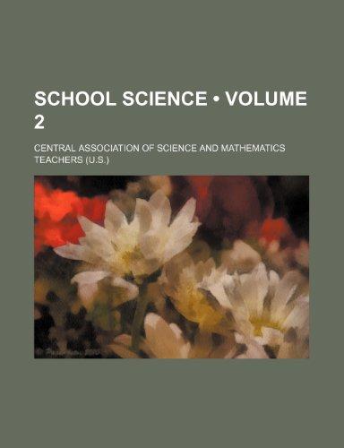School Science (Volume 2)