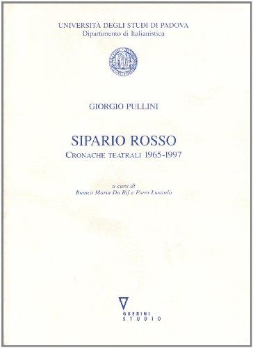sipario-rosso-cronache-teatrali-1965-1997-univ-padova-dip-di-italianistica