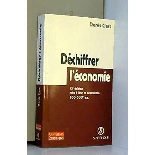 Dechiffrer l'économie