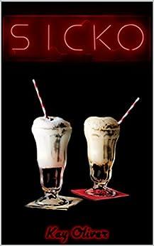 Sicko (English Edition) par [Oliver, Kay]