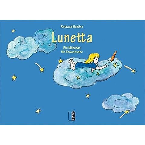 Lunetta: Ein Märchen für