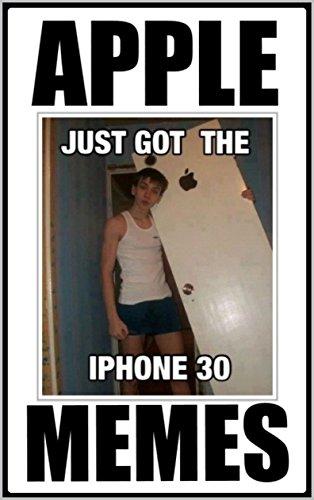 memes-apple-memes-and-humor-iphone-ipad-etc-funny-memes-funny-jokes-tech-satire-and-bonus-funny-meme