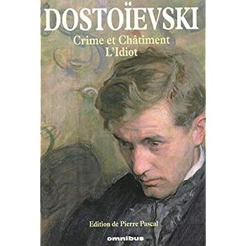 Crime et Châtiment, L'Idiot (1)