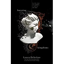 Burning Kingdoms (Internment Chronicles)