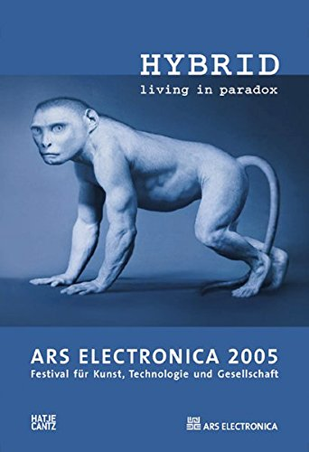 Ars Electronica 2005: Hybrid - Living in Paradox
