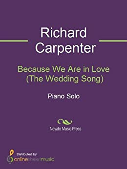 Because We Are In Love The Wedding Song EBook Richard