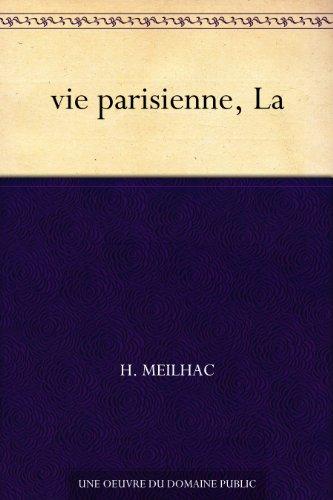 Couverture du livre vie parisienne, La