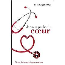 Je vous parle du coeur (Ressources & Santé) (French Edition)