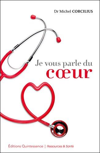 Je vous parle du coeur (Ressources & Santé) por Michel Corcilius