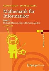 Mathematik für Informatiker: Band 1: Diskrete Mathematik und Lineare Algebra (eXamen.press)