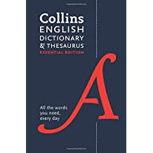 Collins English Dictionary and Thesaurus Essential edition: All-in-one support for everyday use (Collins Dictionaries)