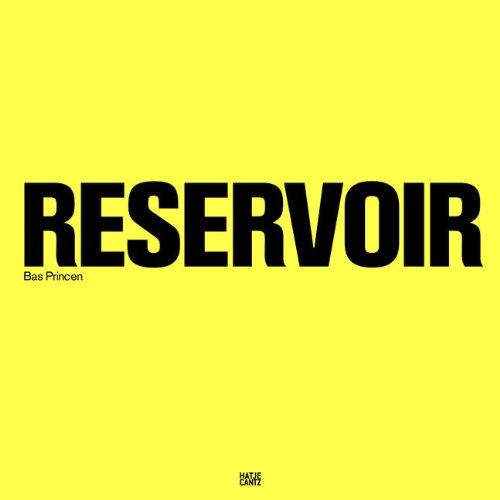 Bas Princen: Reservoir (AT) par Moritz Kung