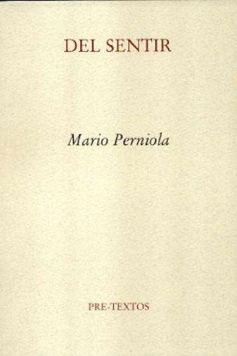 Del sentir (Ensayo) por Mario Perniola