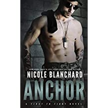 Anchor (First to Fight Book 1) (English Edition)