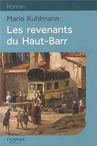 """Afficher """"Les revenants du Haut-Barr"""""""