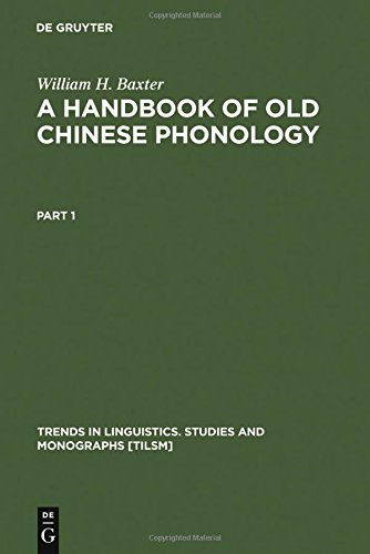 a-handbook-of-old-chinese-phonology-trends-in-linguistics-studies-and-monographs-approaches-to-semio