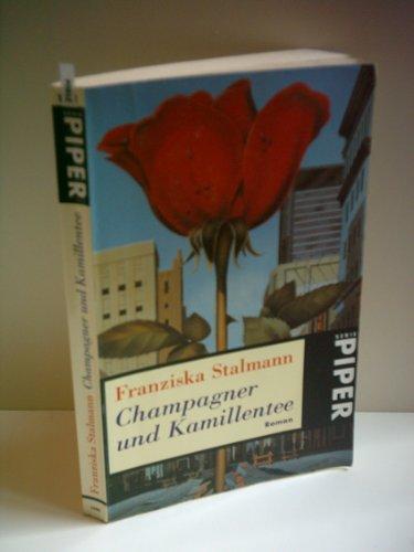 Stalmann, Franziska: Champagner und Kamillentee [Auflage unbekannt]