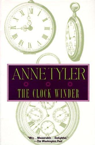 Clock Winder (1st Ballantine Books Trade Ed) by Anne Tyler (1996-08-27)