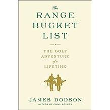 The Range Bucket List: The Golf Adventure of a Lifetime (English Edition)